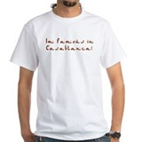 famous in Casablanca Shirt