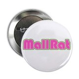 Mall Rat 2.25&quot; Button (100 pack)