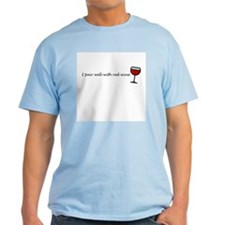 I Pair Well With Red Wine T-Shirt