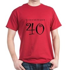 it's a sin 40 T-Shirt