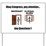 Imigration vs Illegal Alien - Yard Sign
