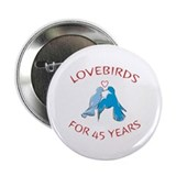 "45th Lovebirds 2.25"" Button (100 pack)"