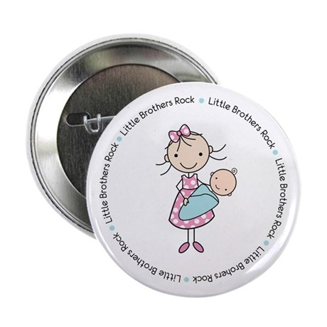 "little brothers rock big sister shirt 2.25"" Button"