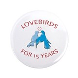 15th Lovebirds 3.5&quot; Button (100 pack)