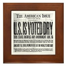 US Is Voted Dry! Framed Tile
