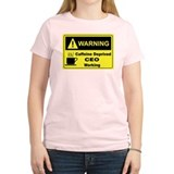 Caffeine Warning CEO T-Shirt