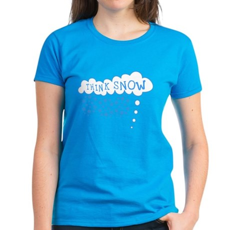 Think Snow Womens T-Shirt