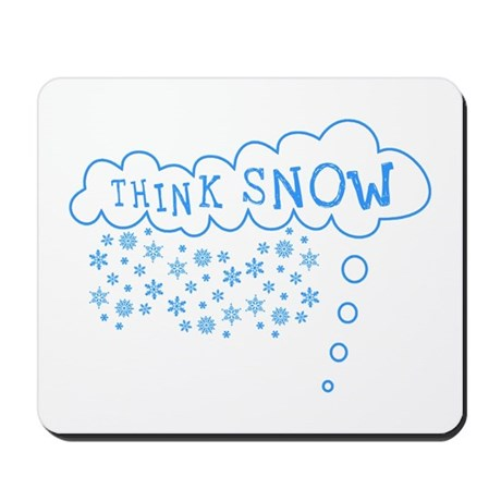Think Snow Mousepad