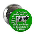 Adrian Smith Heifer Health Care Button