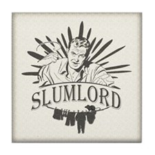 Vintage Slum Lord Tile Coaster