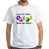 Come on Caller! Bingo! Shirt