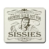Growing Old Mousepad