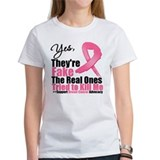 Yes They're Fake Breast Cancer Tee