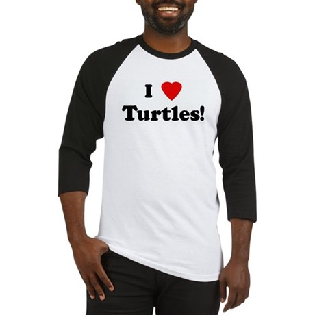 I Love Turtles! Baseball Jersey
