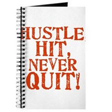 HUSTLE, HIT, NEVER QUIT! Journal