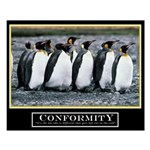 16x20 Original Conformity Motivational Poster
