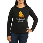 Basketball Chick Women's Long Sleeve Dark T-Shirt
