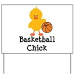 Basketball Chick Yard Sign