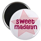 "Sweet Madalyn 2.25"" Magnet (10 pack)"