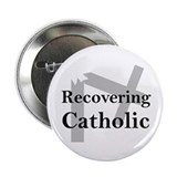 "Recovering Catholic 2.25"" Button"