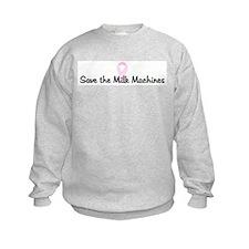 Save the Milk Machines pink r Sweatshirt