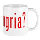 got sangria? Small Mug