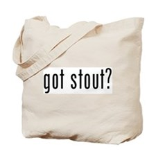 got stout? Tote Bag