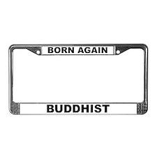 Born Again Buddhist License Plate Frame