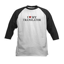I Love My Translator Tee