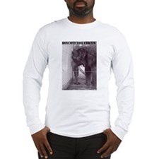 Ban The Circus Long Sleeve T-Shirt