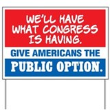 SUPPORT THE PUBLIC OPTION Yard Sign