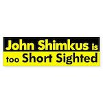 John Shimkus: Short Sighted Bumper Sticker