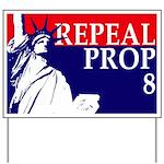 Repeal Prop 8 Yard Sign