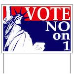 Maine, Vote NO on 1 Yard Sign