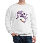 Italian Wedding Sweatshirt
