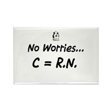 No worries C= RN Rectangle Magnet