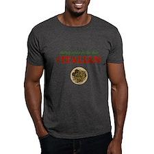 Nobody Cooks Like an Italian T-Shirt