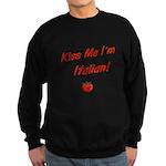 Kiss Me I'm Italian Sweatshirt (dark)