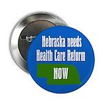 Nebraska needs health care reform button