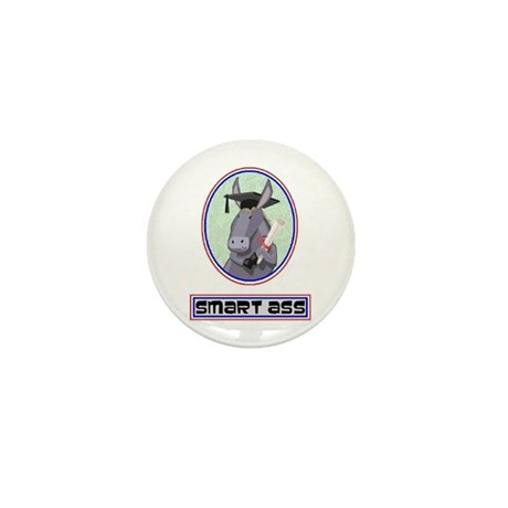 SMART ASS (JACKASS) Mini Button