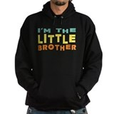 I'm The Little Brother Hoody