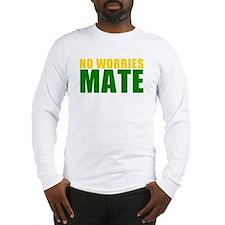 No Worries Mate Long Sleeve T-Shirt