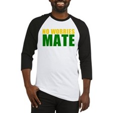 No Worries Mate Baseball Jersey