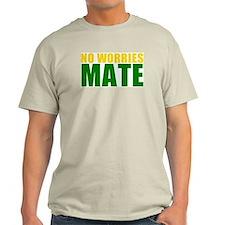 No Worries Mate T-Shirt