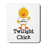 I Love Edward Twilight Chick Mousepad