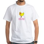 Breast cancer awareness chick White T-Shirt