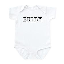 Bully Infant Bodysuit