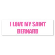 I LOVE MY SAINT BERNARD
