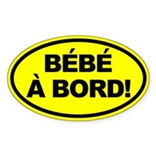 Bebe a Bord! French Oval Car Decal