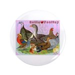 "Gotta Love Poultry 3.5"" Button (100 pack)"